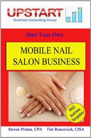 Mobile Nail Salon Business  by  Steven Primm