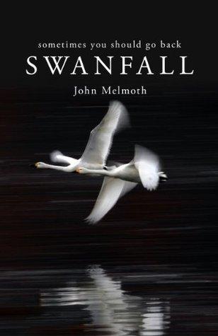 Swanfall  by  John Melmoth