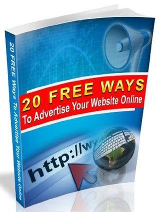 20 Free Ways to Advertise Your Website Online  by  Gareth Owen