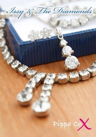 Issy & The Diamonds  by  Pippa Cox
