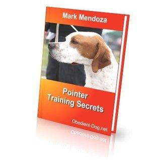Pointer Training Secrets  by  Mark Mendoza