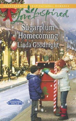 Sugarplum Homecoming (Whisper Falls - Book 3) Linda Goodnight
