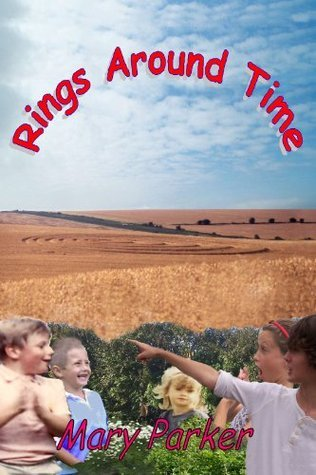 Rings Around Time  by  Mary Parker
