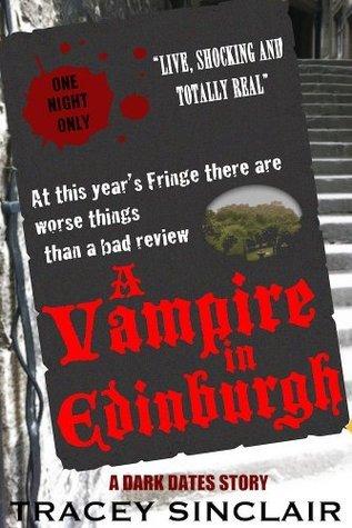 A Vampire In Edinburgh  by  Tracey Sinclair