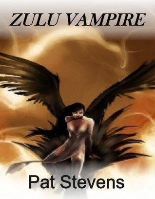 Zulu Vampire  by  Pat Stevens