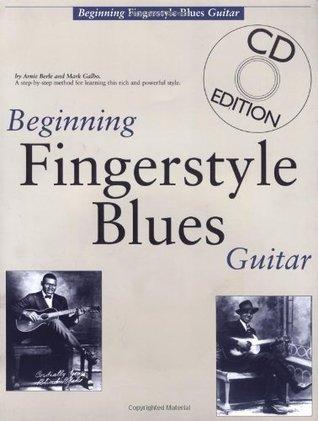 Beginning Fingerstyle Blues Guitar (Guitar Books) Arnie Berle