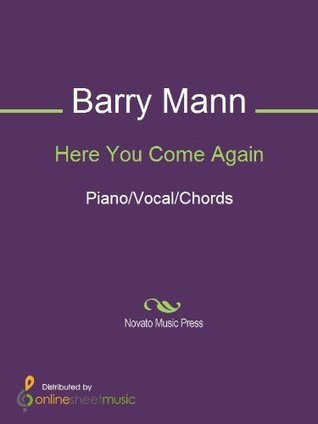 Here You Come Again  by  Barry Mann