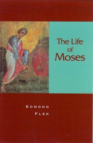 The Life of Moses Edmond Fleg
