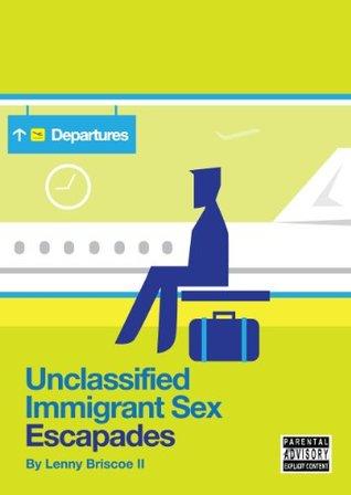 Unclassified Immigrant Sex Escapades Lenny Briscoe II