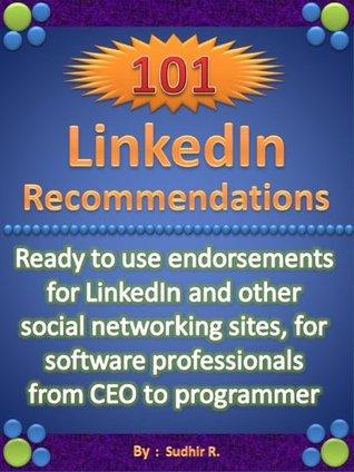 101 LinkedIn Recommendations Sudhir R.