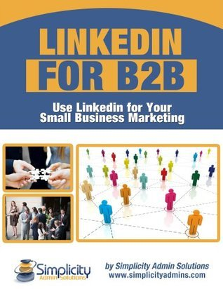 LinkedIn For B2B Success  by  Sarah Santacroce