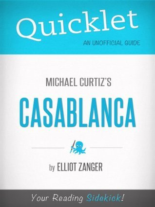 Quicklet on Casablanca Elliot Zanger