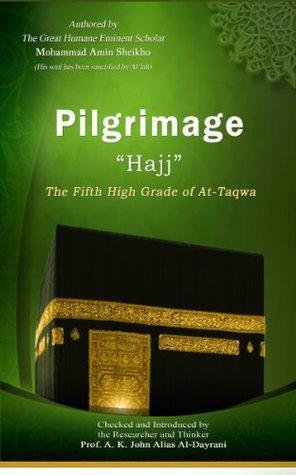 Pilgrimage Hajj  by  Mohammad Amin Sheikho