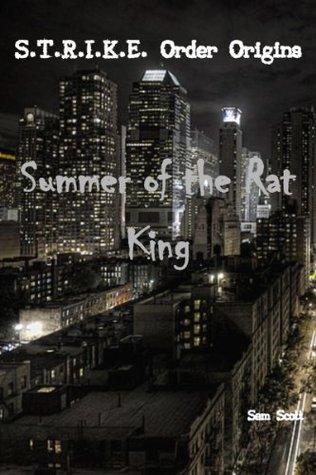 Summer of the Rat King Sam Scott