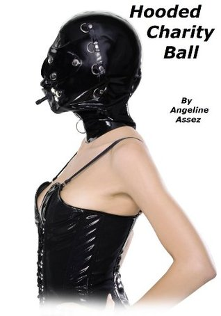 Hooded Charity Ball  by  Angeline Assez