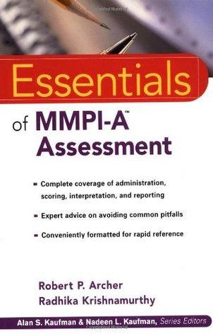 Essentials of MMPI-A Assessment Robert P. Archer