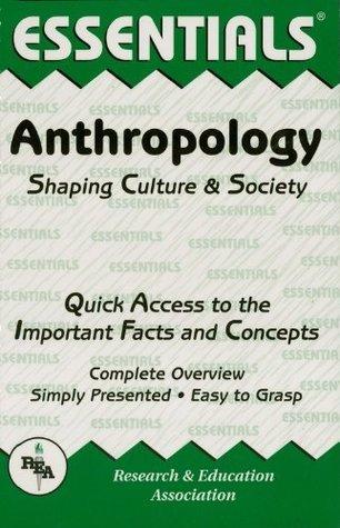 Anthropology Essentials Michael Angrosino