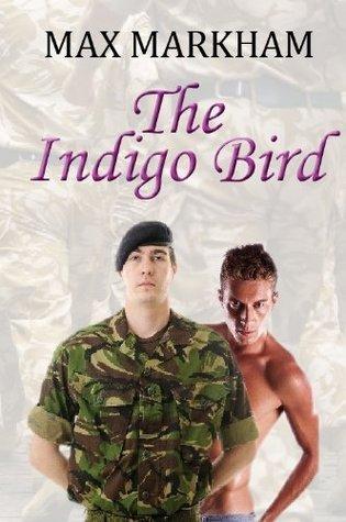 The Indigo Bird (The Richard Finch Series) Max Markham