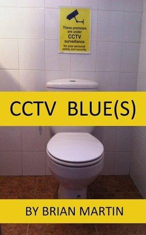Cctv  Blue  by  Brian Martin