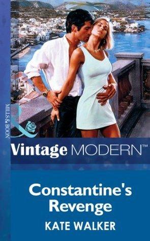 Constantines Revenge (The Greek Tycoons - Book 1)  by  Kate Walker