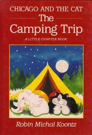 The Camping Trip Robin Koontz