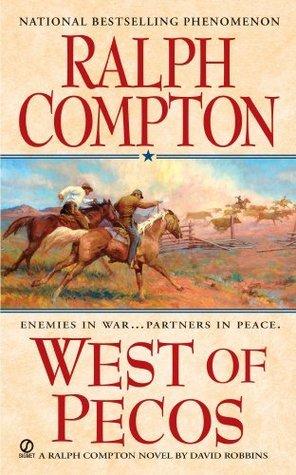 West of Pecos: A Sundown Riders Novel Ralph Compton