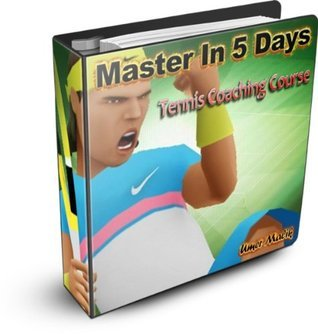 Master in 5 Days (Tennis Coaching Course) : Day 1  by  Umer Malik