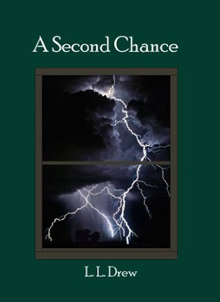 A Second Chance L.L. Drew