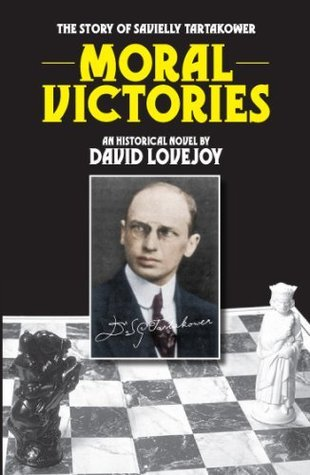 Moral Victories  by  David A. Lovejoy