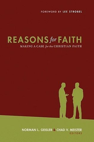 Reasons for Faith  by  Norman L. Geisler