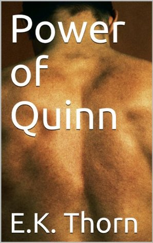 Power of Quinn  by  Eric Thornton
