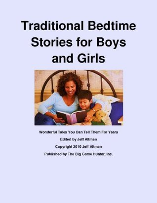 Traditional Bedtime Stories for Boys and Girls  by  Jeff Altman