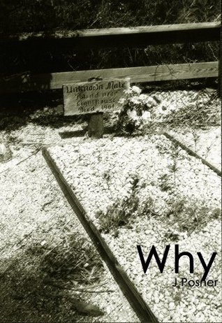 Why  by  J. Posner
