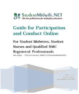 Guide for Participation and Conduct Online  by  Rob Collyer
