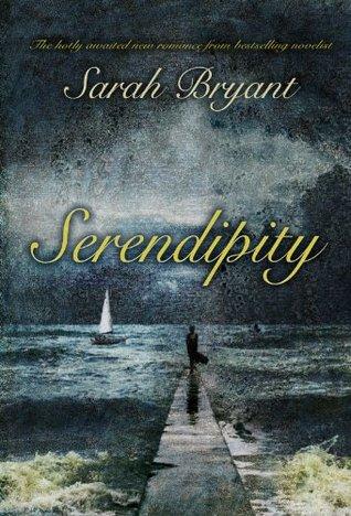 Serendipity  by  Sarah Bryant