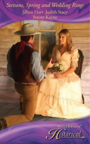 Stetsons, Spring and Wedding Rings: Rocky Mountain Courtship / Courting Miss Perfect / Courted  by  the Cowboy by Jillian Hart