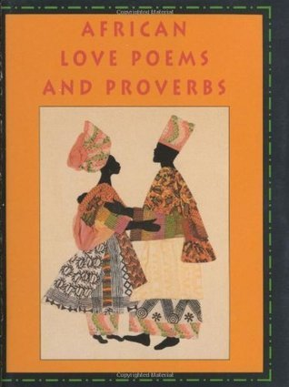 African Love Poems and Proverbs with Bookmark  by  C. W. Leslau