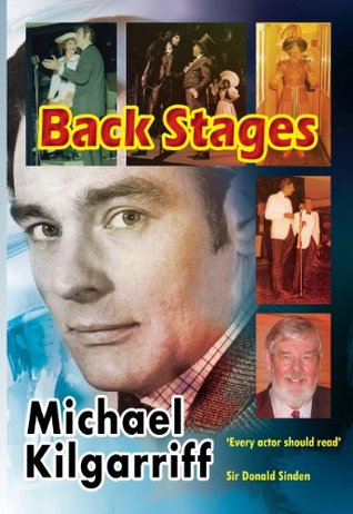 Back Stages  by  Michael Kilgarriff