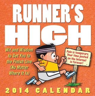 Runners High 2014 Day-to-Day Calendar Andrews McMeel Publishing