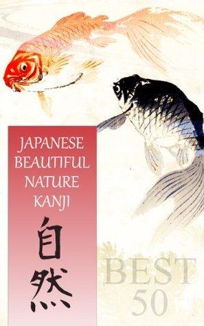 Japanese Beautiful Nature Kanji  by  samurai k