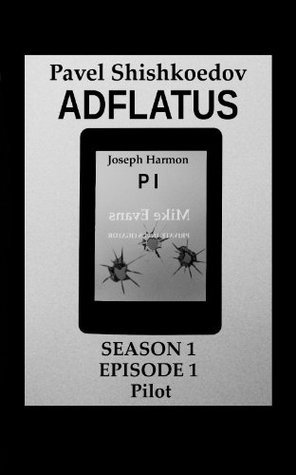 Adflatus. Season 1. Episode 1. Pilot. Pavel Shishkoedov
