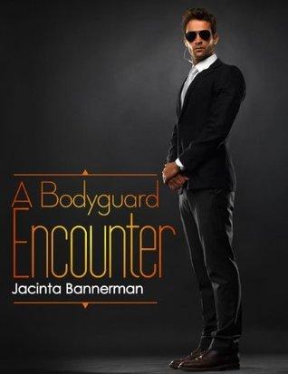 A Bodyguard Encounter Jacinta Bannerman