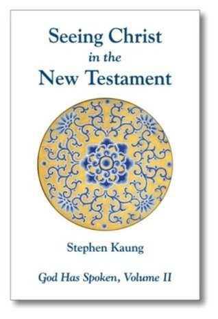 Romans - Seeing Christ in the Gospel  by  Stephen Kaung
