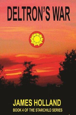 Deltrons War James  Holland