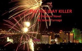 The Holiday Killer James Turnage