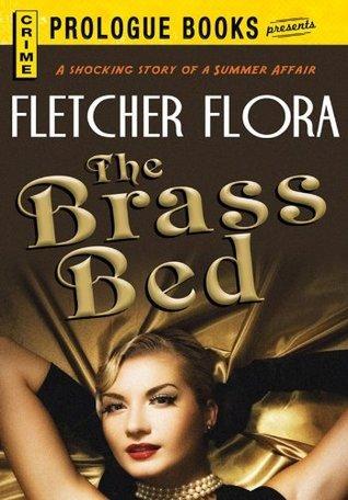 The Brass Bed (Prologue Books) Fletcher Flora