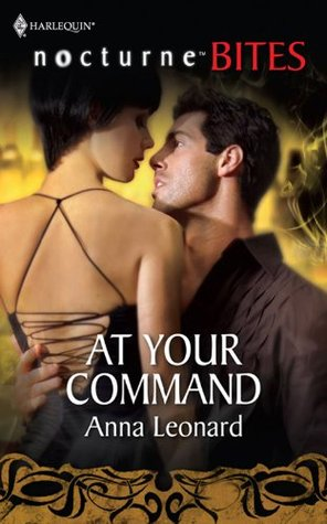 At Your Command (Mills & Boon Nocturne Bites)  by  Anna Leonard