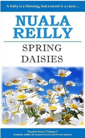 Spring Daisies (Fayette Series) Nuala Reilly