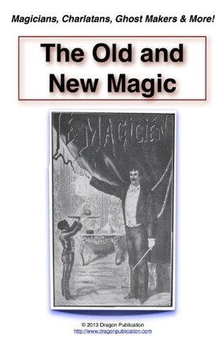 The Old and New Magic  by  John Miculek