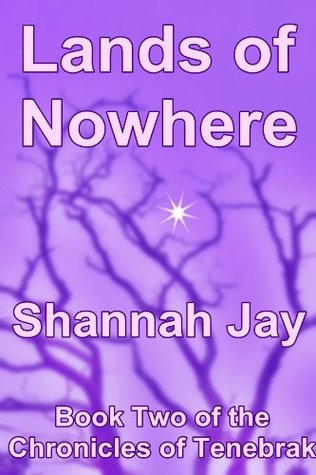 Lands of Nowhere  by  Shannah Jay